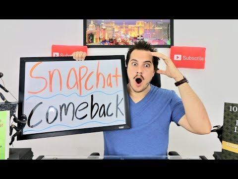 The Snapchat Comeback
