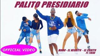 EL NEGRITO, EL KOKITO MANU MANU Ft. TIKKO - EL PALITO PRESIDIARIO - (OFFICIAL VIDEO) REGGAETON 2018