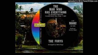 THE FURYS - THE MAN WHO HAS EVERYTHING Video