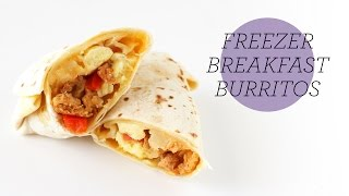 Freezer Breakfast Burritos | Make-ahead Recipe