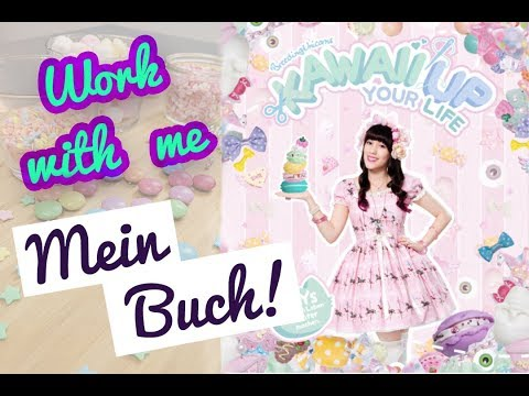 "Work with me I Mein Buch ""Kawaii up your life""! 8 Monate making of"