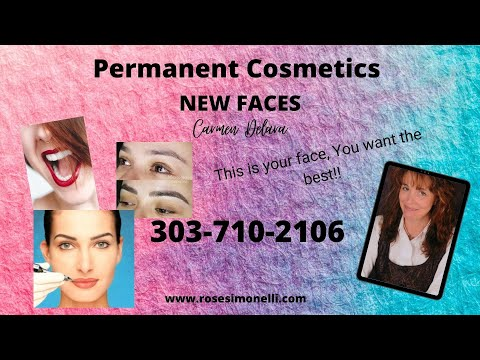 🦋New Faces-Permanent Cosmetics 🦋Carmen DeLara 🌺 Don't be fooled, they are not all the same Lakewood