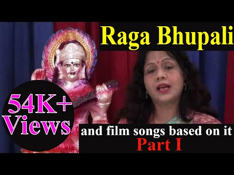 Raga Bhupali - Part 1 - Hindustani Classical Music Lessons (and film songs based on it)