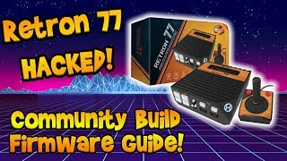Retron 77 Hacked! More Roms! Easier To Use! Community Build Guide!