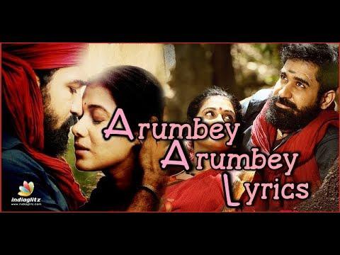 Arumbey/Song From Kaali/ Lyircs Video