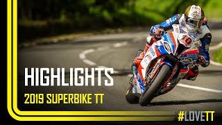 2019 RST Superbike TT Race - Race Highlights | TT Races Official