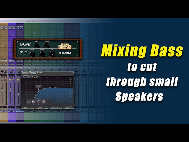 GET BASS TO CUT THROUGH YOUR MIX!