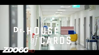 Dr. House of Cards, Ep. 1 | The Intern | ZDoggMD.com