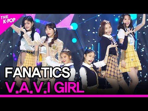 FANATICS, V.A.V.I GIRL [THE SHOW 200505]