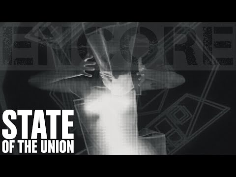 STATE OF THE UNION - Encore (Single Version)