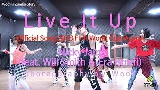 Live It Up - Nicky Jam / Dance / Choreography / Fitness / Wook's Zumba® Story