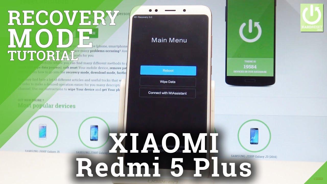 Recovery Mode XIAOMI Redmi 5 Plus - Enter & Quit MIUI Recovery