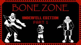 undertale the bone zone underfell edition part 1 an undertale comic dub collection