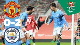 HIGHLIGHTS | MAN UTD 0-2 MAN CITY | STONES & FERNANDINHO