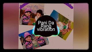 ||Pani Da Rang Dekhke ||Hard Vibration Mix ||Dj Hindustan Badaun U.P||