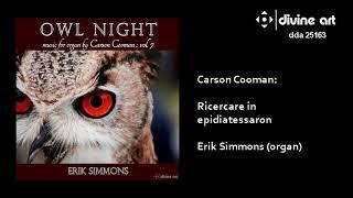Carson Cooman new music for Organ