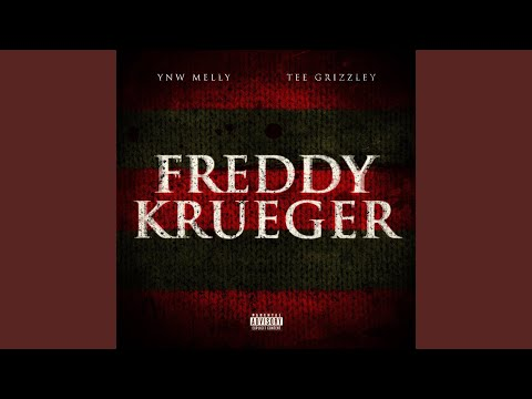 Freddy Kruger (ft. Tee Grizzley)
