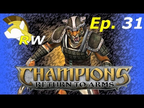 RW Plays - Champions: Return to Arms | Ep. 31: Rage Breaking Point (Finale?)