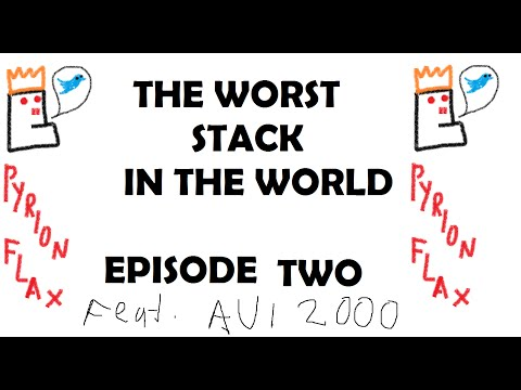 The Worst Stack in the World - Episode 2
