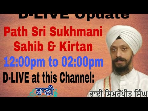 D-Live-Now-Path-Sri-Sukhmani-Sahib-Amp-Kirtan-For-Sarbat-Da-Bhala