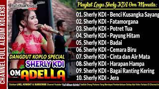 Gambar cover OM ADELLA Spesial Dangdut Koplo Suara Merdu Sherly KDI