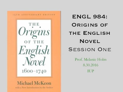 """Origins of the English Novel Class 1 """"The Introduction"""""""