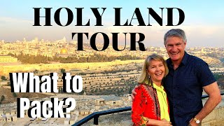 WHAT TO PACK for a HOLY LAND TOUR in ISRAEL