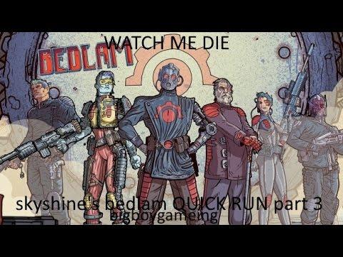 Lets Play Skyshine's Bedlam QUICK RUN 3/bigboygameing |