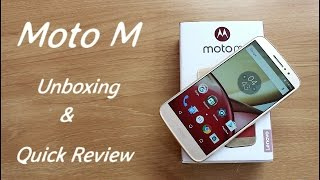 Moto M Unboxing & Quick Review II Hindi
