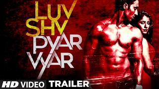 luv-shv-pyar-vyar-trailer-gak-dolly-chawla-releasing-3rd-march-2017