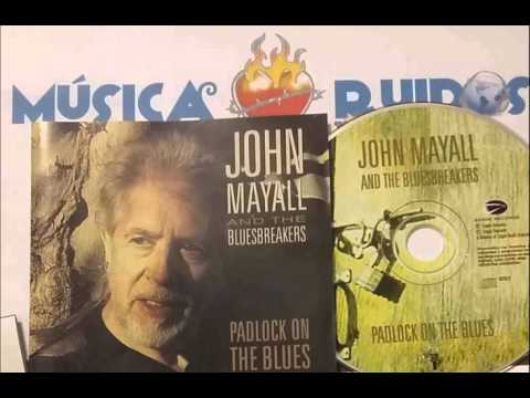 02 John Mayall and The Bluesbreakers - Padlock On The Blues