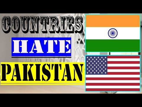 🇵🇰Top 10 Countries That Hate Pakistan🇵🇰