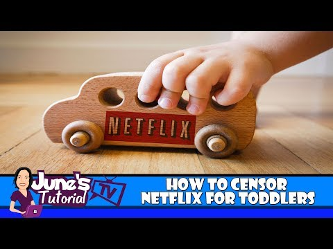 For Parents of Toddlers: How To Block Specific Netflix GRated Movies