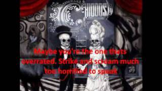 Chiodos - Is It Progression If A Cannibal Uses A Fork? (lyrics)