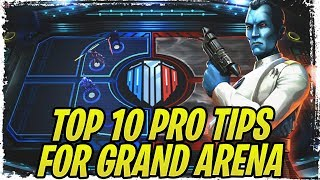 Top 10 Pro Tips for Grand Arena! Think Like Thrawn and Win More Matches! | Galaxy of Heroes