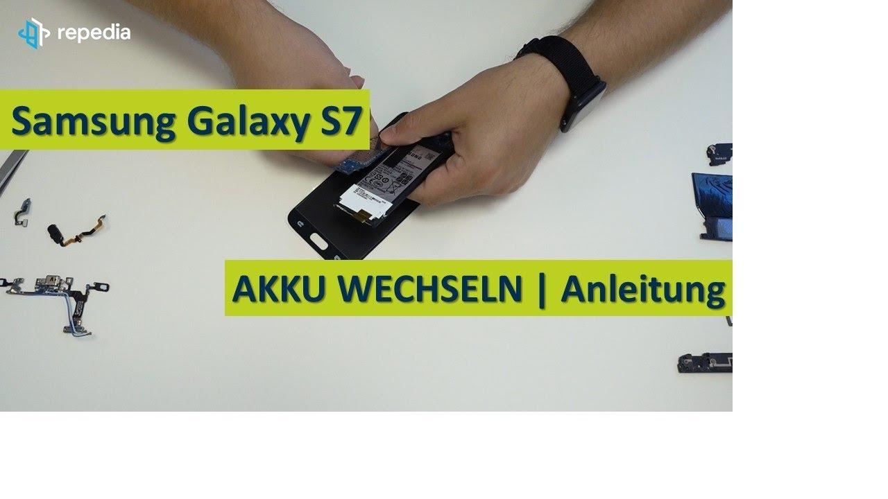 Samsung Galaxy S7 Akku Selbst Wechseln Reparatur Anleitung Tutorial Deutsch Youtube