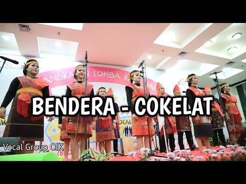 Cokelat Bendera - Vocal Grup