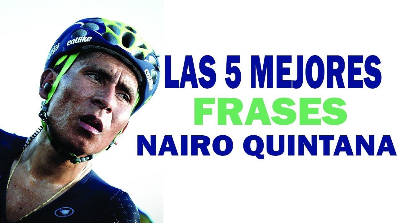 Las 5 Mejores Frases De Nairo Quintana