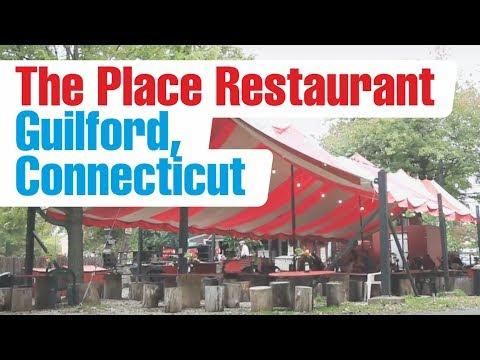 The Place Restaurant, Guilford, Connecticut, USA - TravelMedia.ie