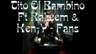 Te quiero volver a ver Rakim & ken y y Tito el bambino