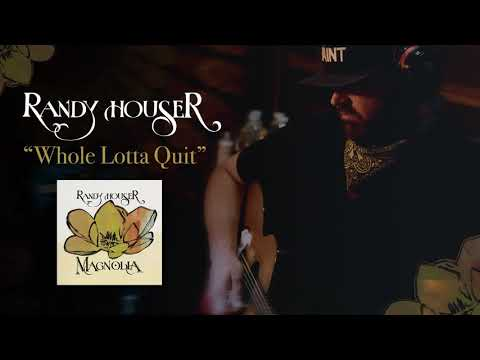 Randy Houser - Whole Lotta Quit (Official Audio) Mp3