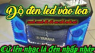 Độ đèn led nháy theo nhạc cho loa karaoke
