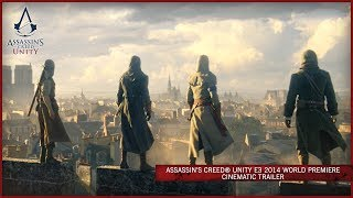 Assassin's Creed Unity E3 2014 World Premiere Cinematic Trailer [EUROPE](The French Revolution was led by the people. They stood together and faught the oppression. This year, and for the 1st time in the Assassin's Creed® franchise, ..., 2014-06-09T23:01:35.000Z)