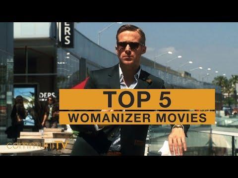 TOP 5: Womanizer Movies