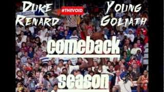 Comeback Season- Duke Renard x Young Goliath