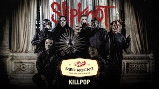 "Slipknot - ""Killpop"" Live at Red Rocks (Fan Footage)"
