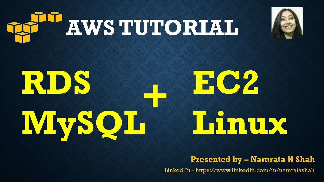 AWS Tutorial - Launch a RDS MySQL instance and connect to it using Linux EC2