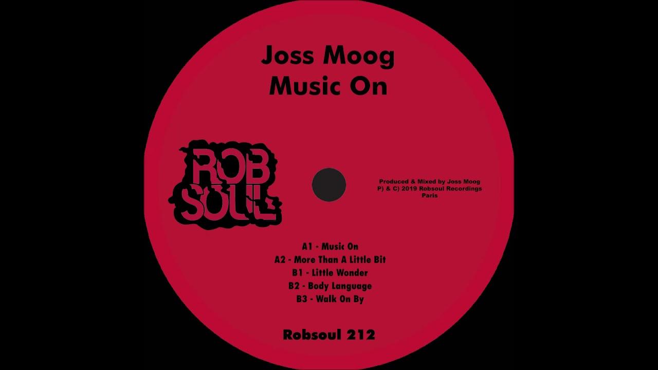 Joss Moog Music On Robsoul Youtube