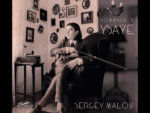 "EPK Sergey Malov - from the album ""Hommage á Ysaÿe"""