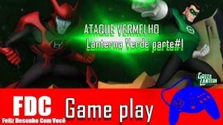 ATAQUE VERMELHO Lanterna Verde gameplay parte#1